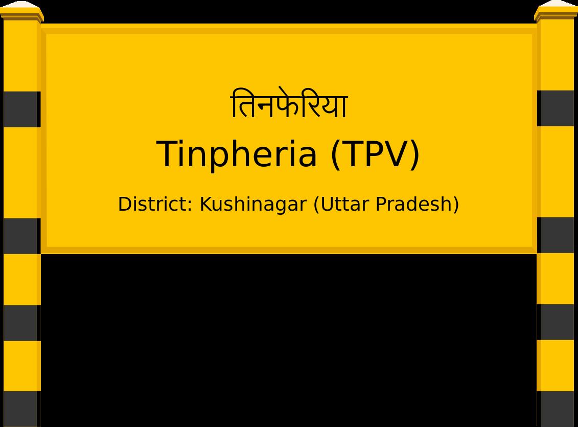 Tinpheria (TPV) Railway Station