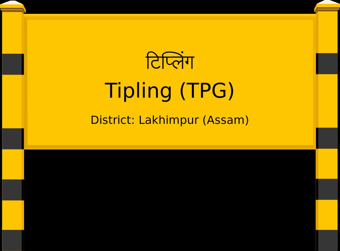 Tipling (TPG) Railway Station