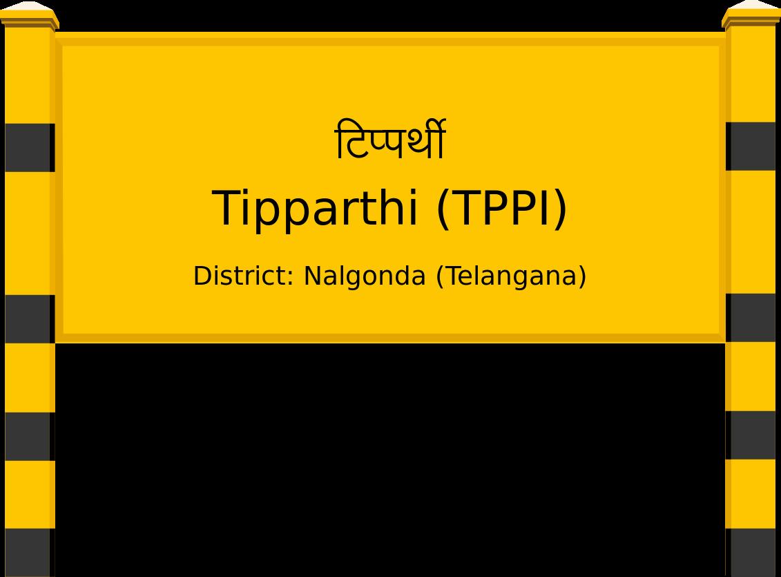 Tipparthi (TPPI) Railway Station