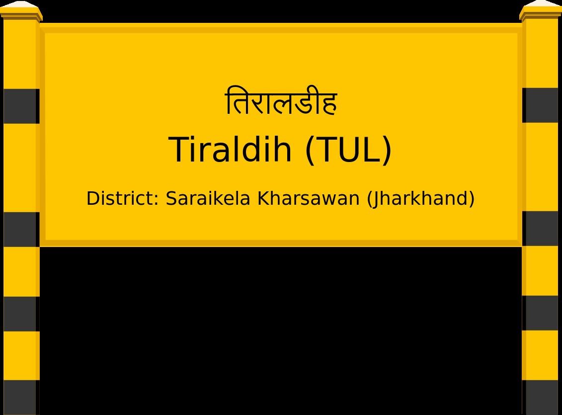Tiraldih (TUL) Railway Station
