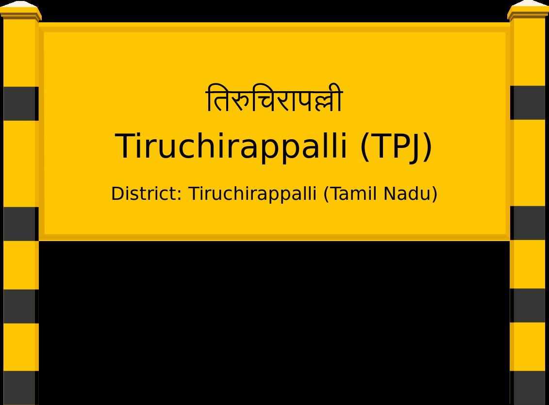 Tiruchirappalli (TPJ) Railway Station