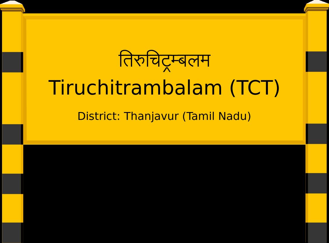 Tiruchitrambalam (TCT) Railway Station
