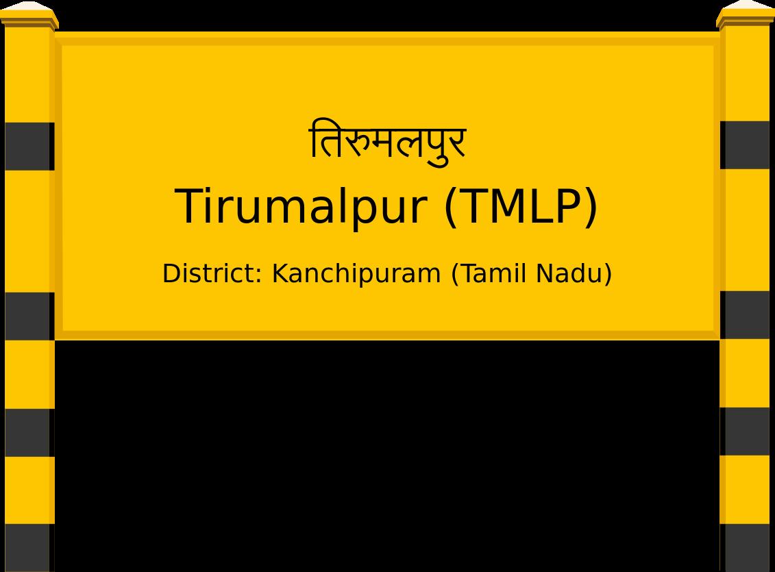 Tirumalpur (TMLP) Railway Station