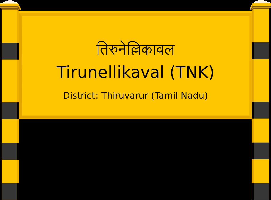 Tirunellikaval (TNK) Railway Station
