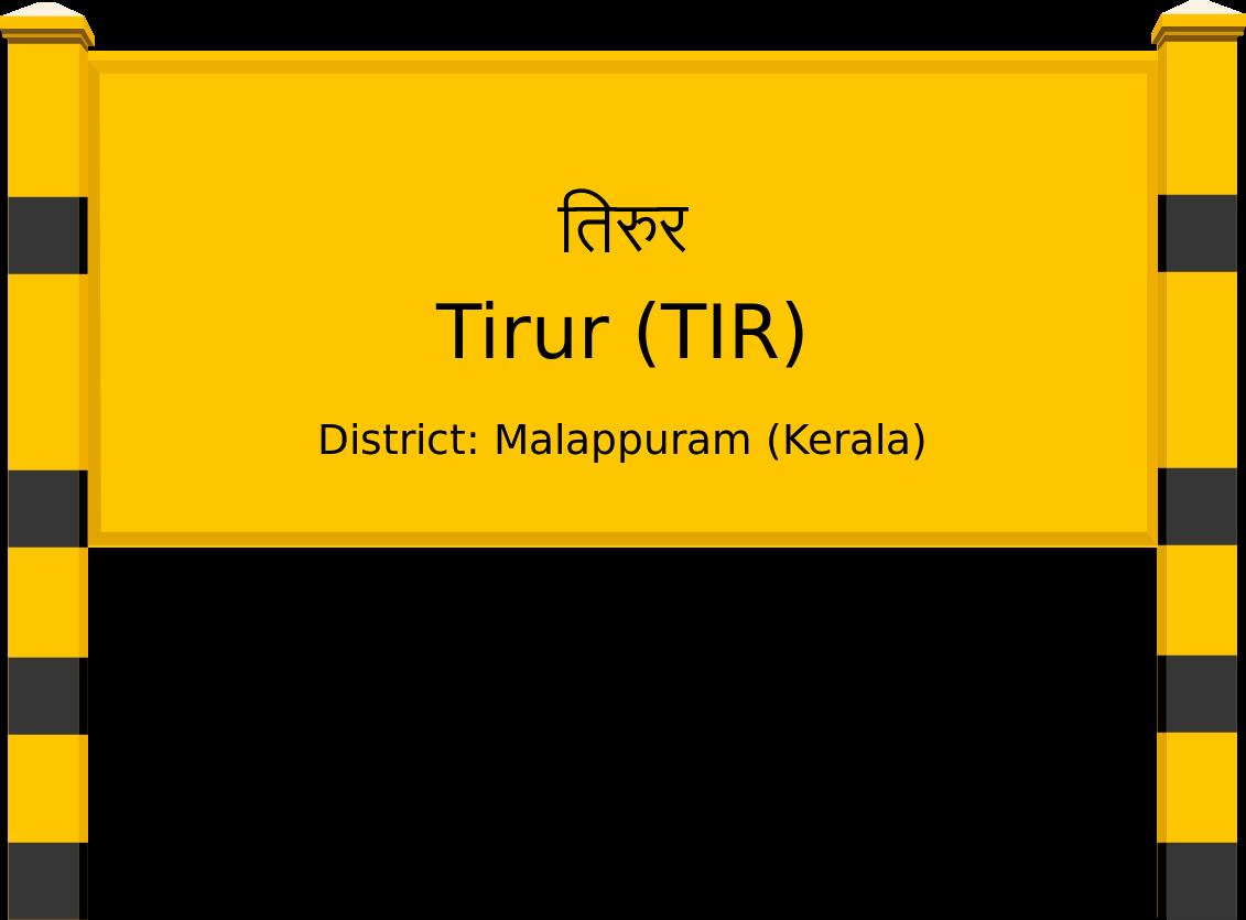 Tirur (TIR) Railway Station
