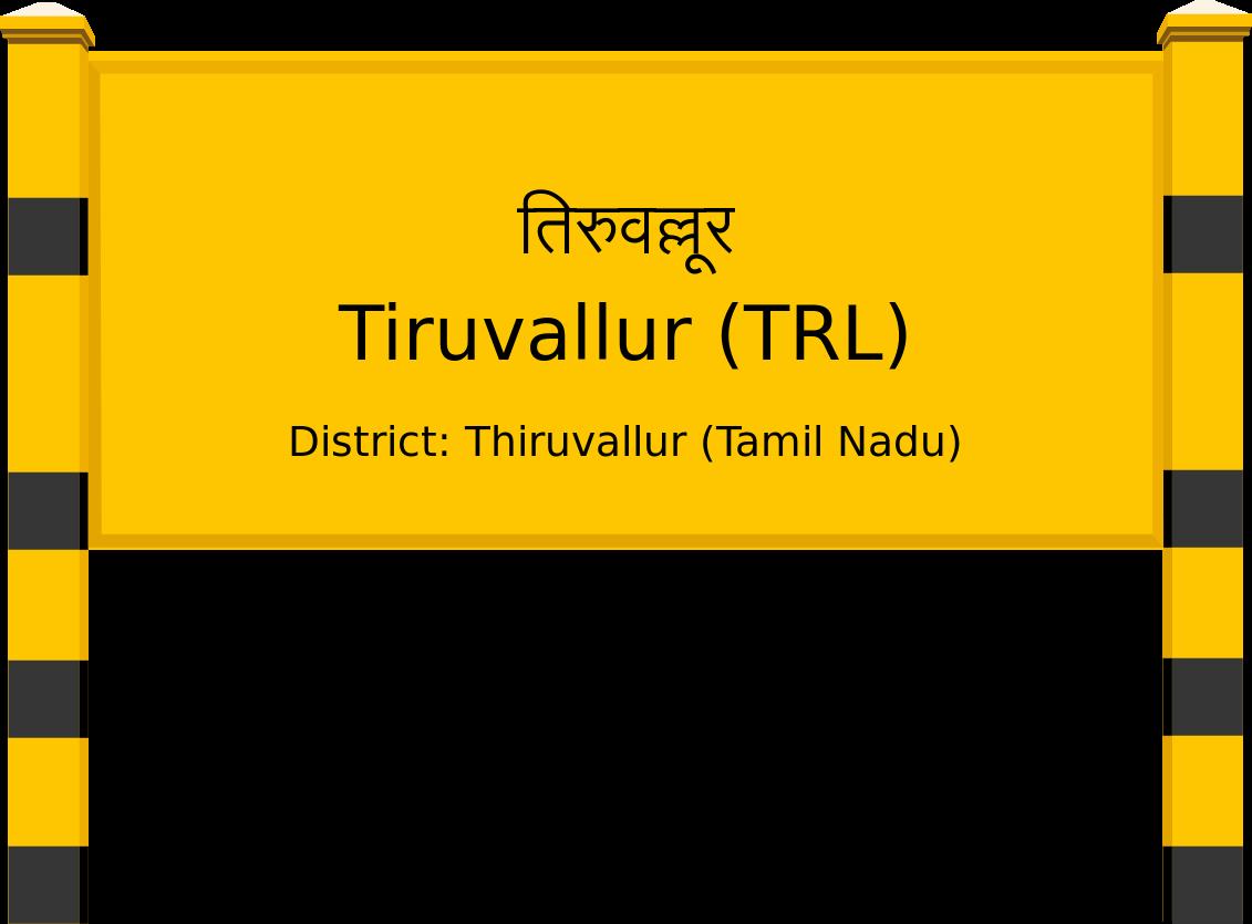 Tiruvallur (TRL) Railway Station