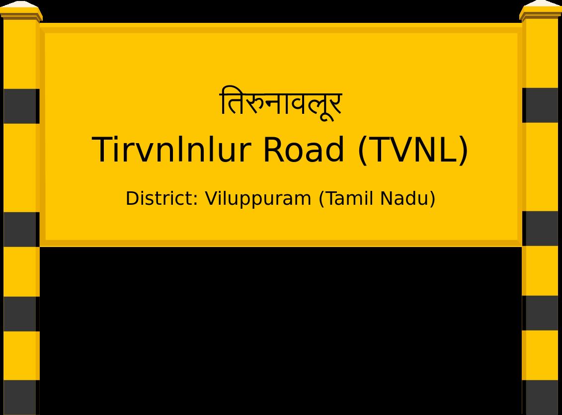 Tirvnlnlur Road (TVNL) Railway Station