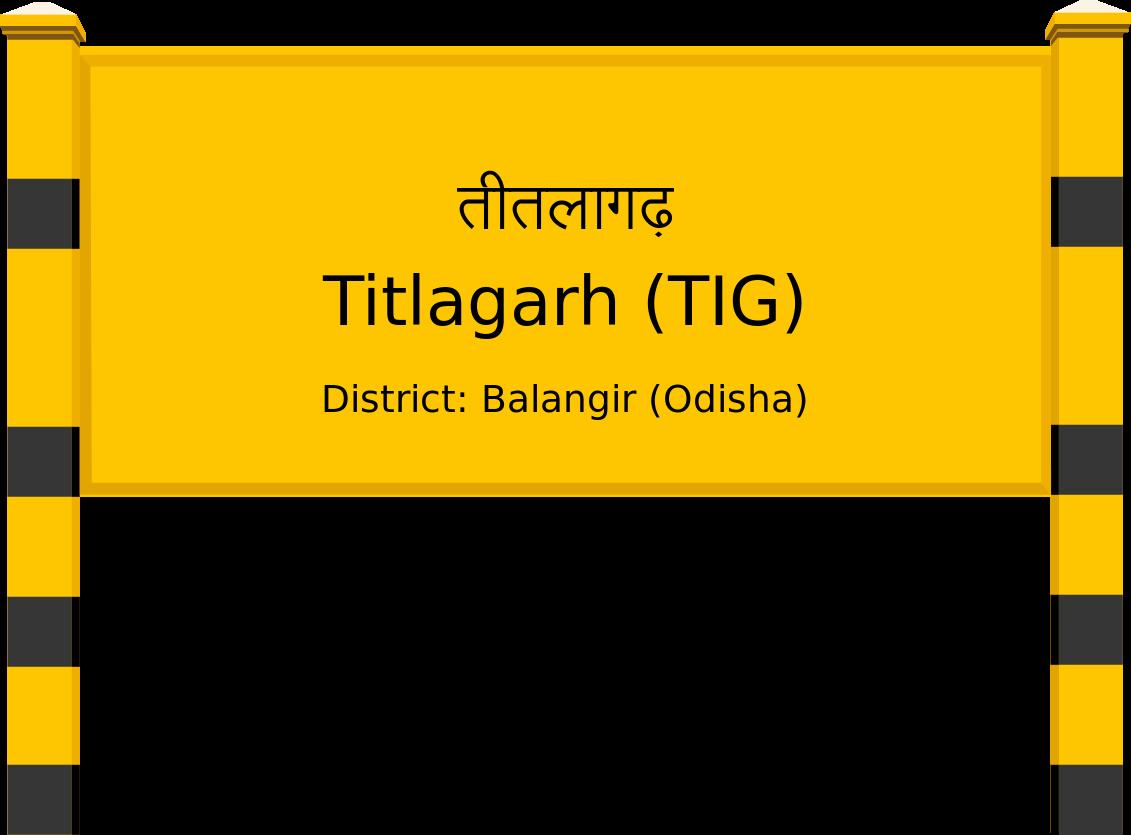 Titlagarh (TIG) Railway Station