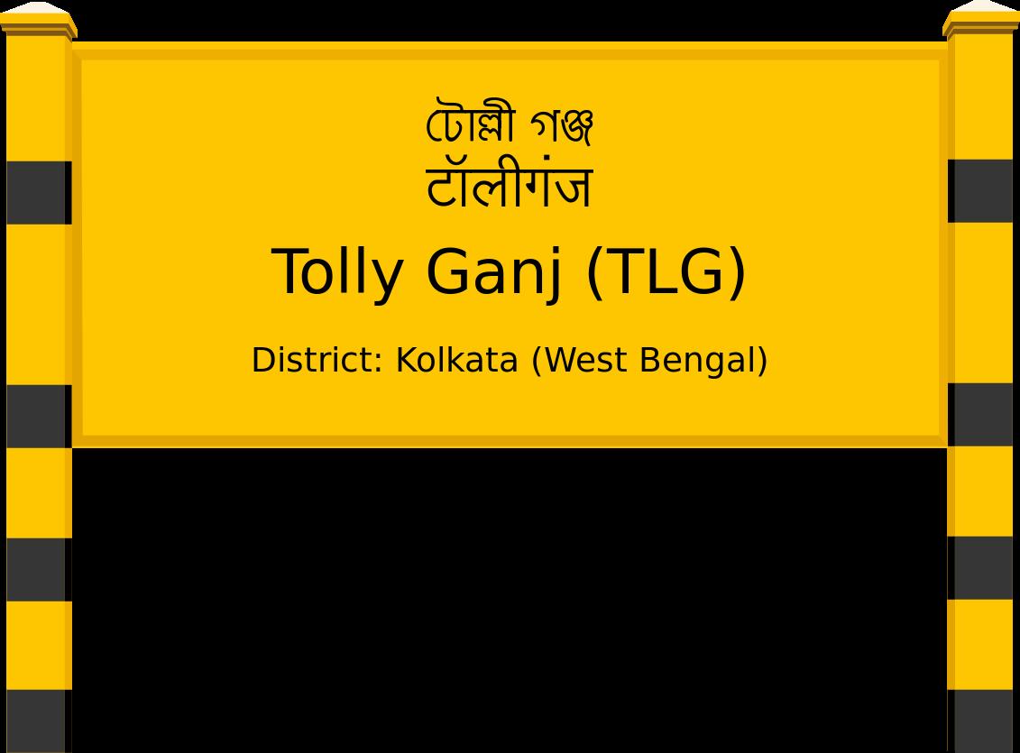 Tolly Ganj (TLG) Railway Station