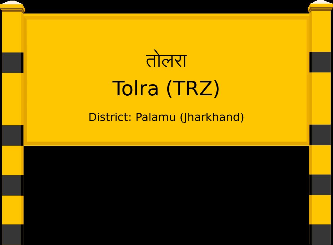 Tolra (TRZ) Railway Station