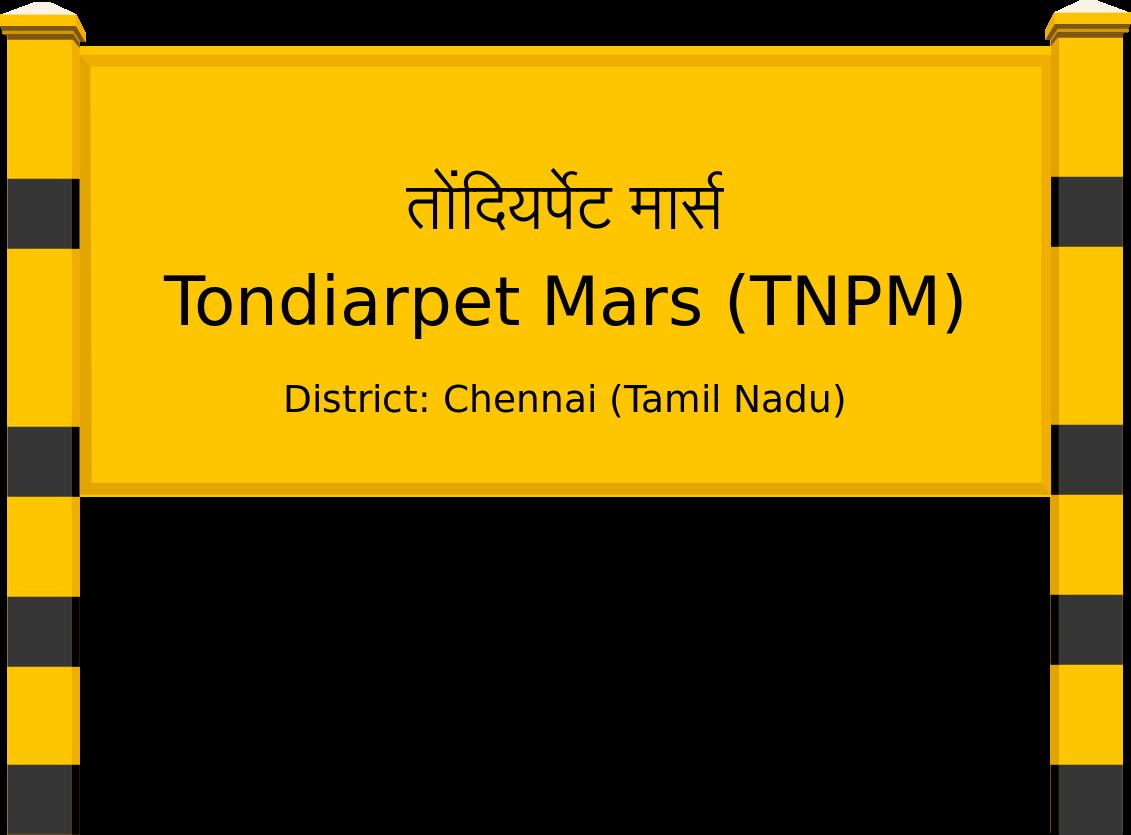 Tondiarpet Mars (TNPM) Railway Station