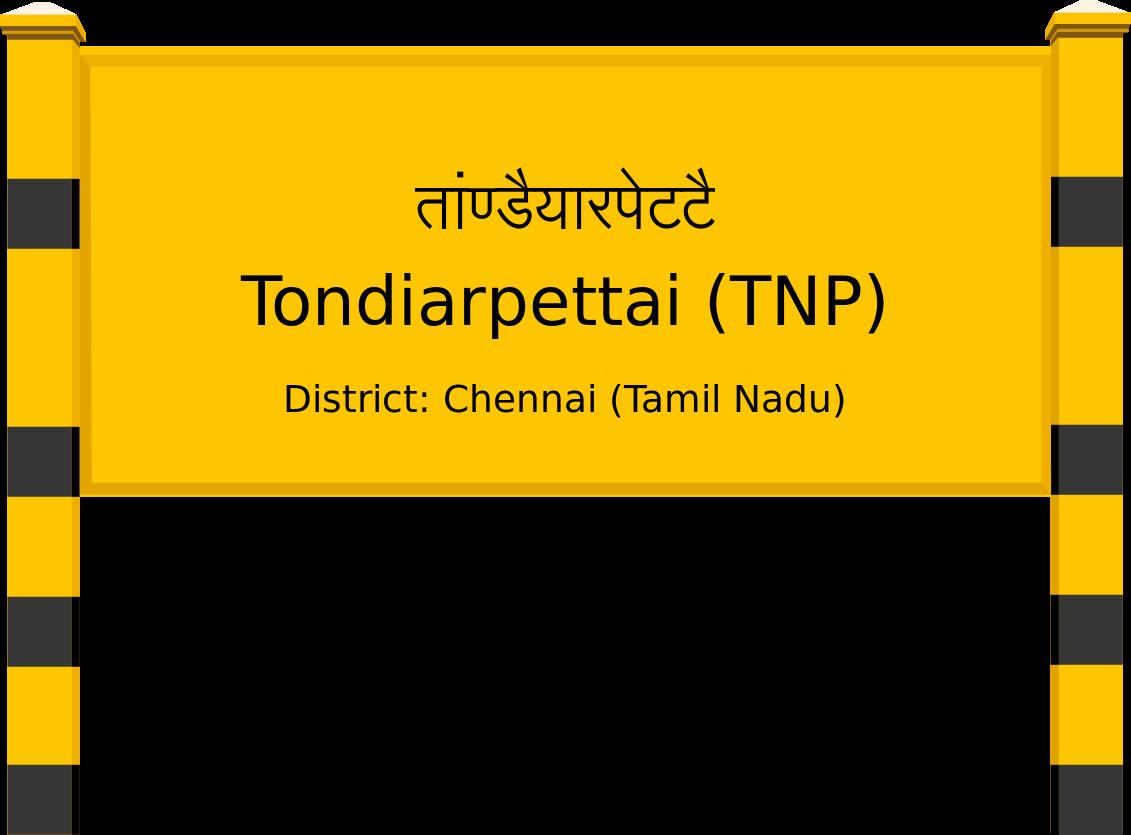 Tondiarpettai (TNP) Railway Station