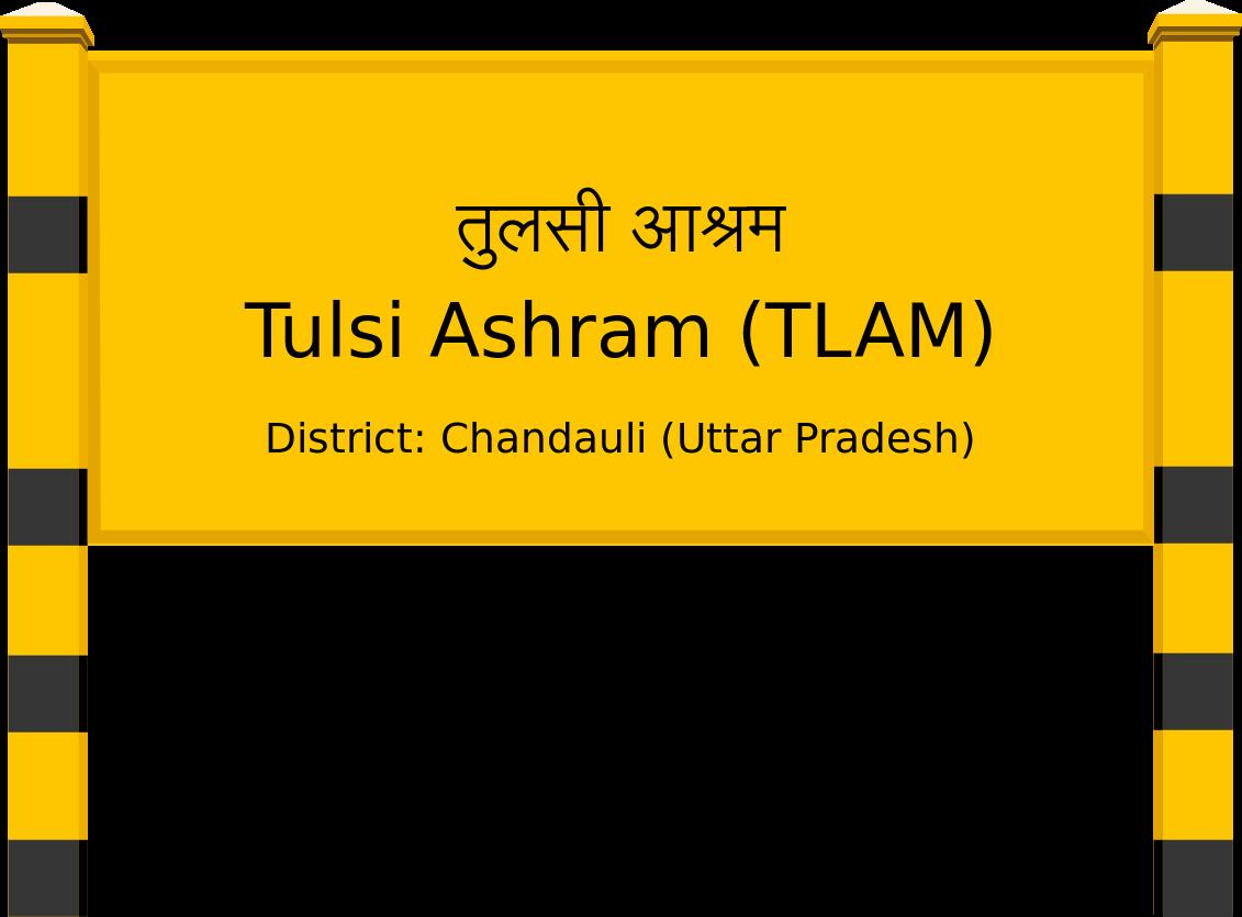Tulsi Ashram (TLAM) Railway Station