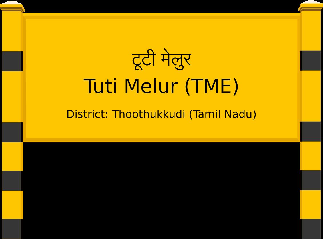 Tuti Melur (TME) Railway Station