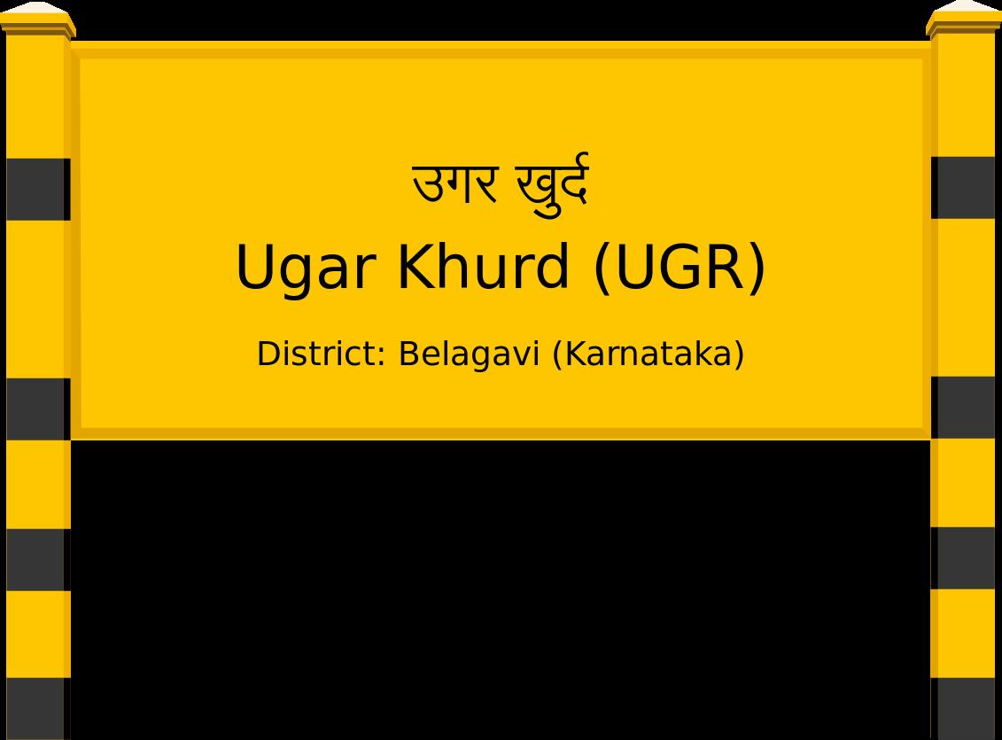 Ugar Khurd (UGR) Railway Station