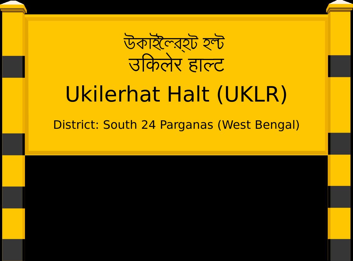 Ukilerhat Halt (UKLR) Railway Station