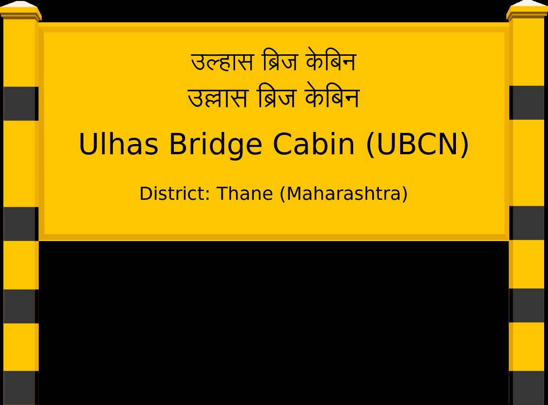Ulhas Bridge Cabin (UBCN) Railway Station
