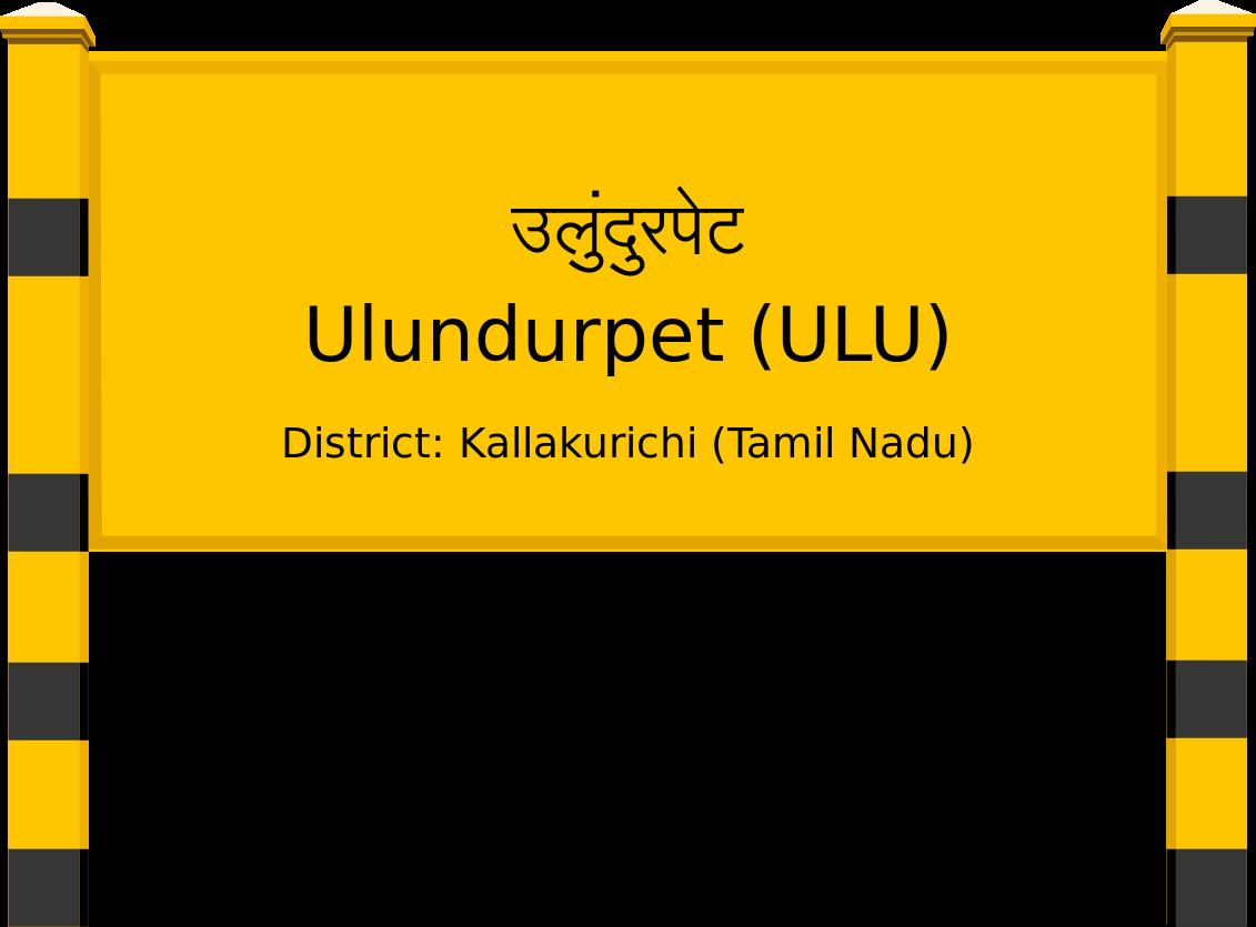 Ulundurpet (ULU) Railway Station