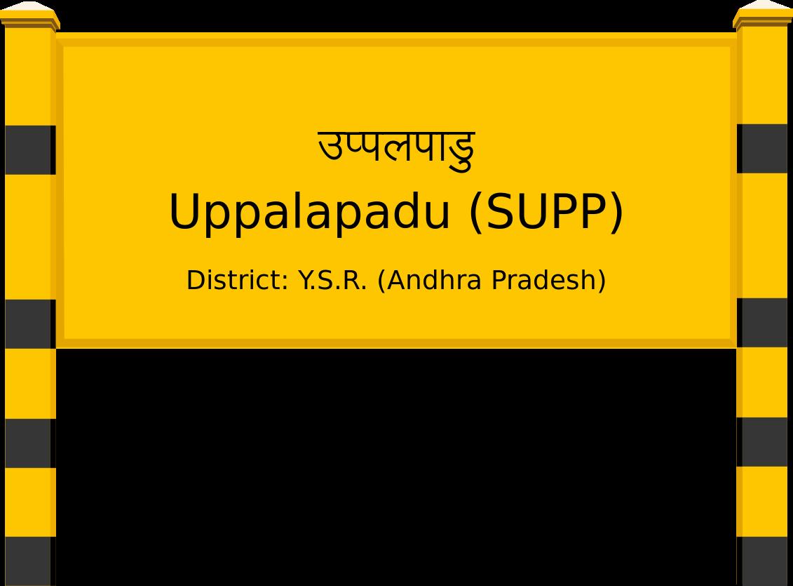 Uppalapadu (SUPP) Railway Station
