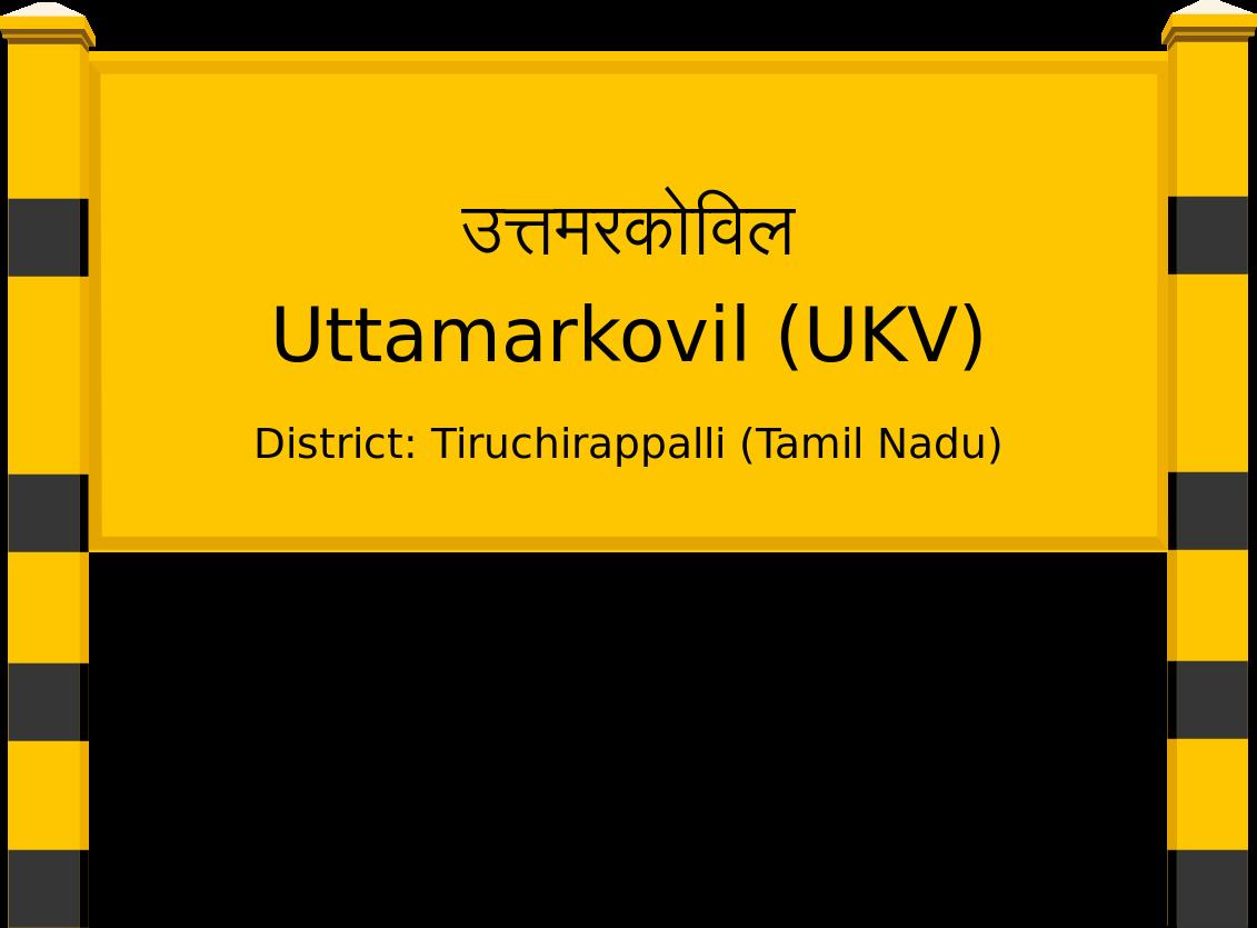 Uttamarkovil (UKV) Railway Station