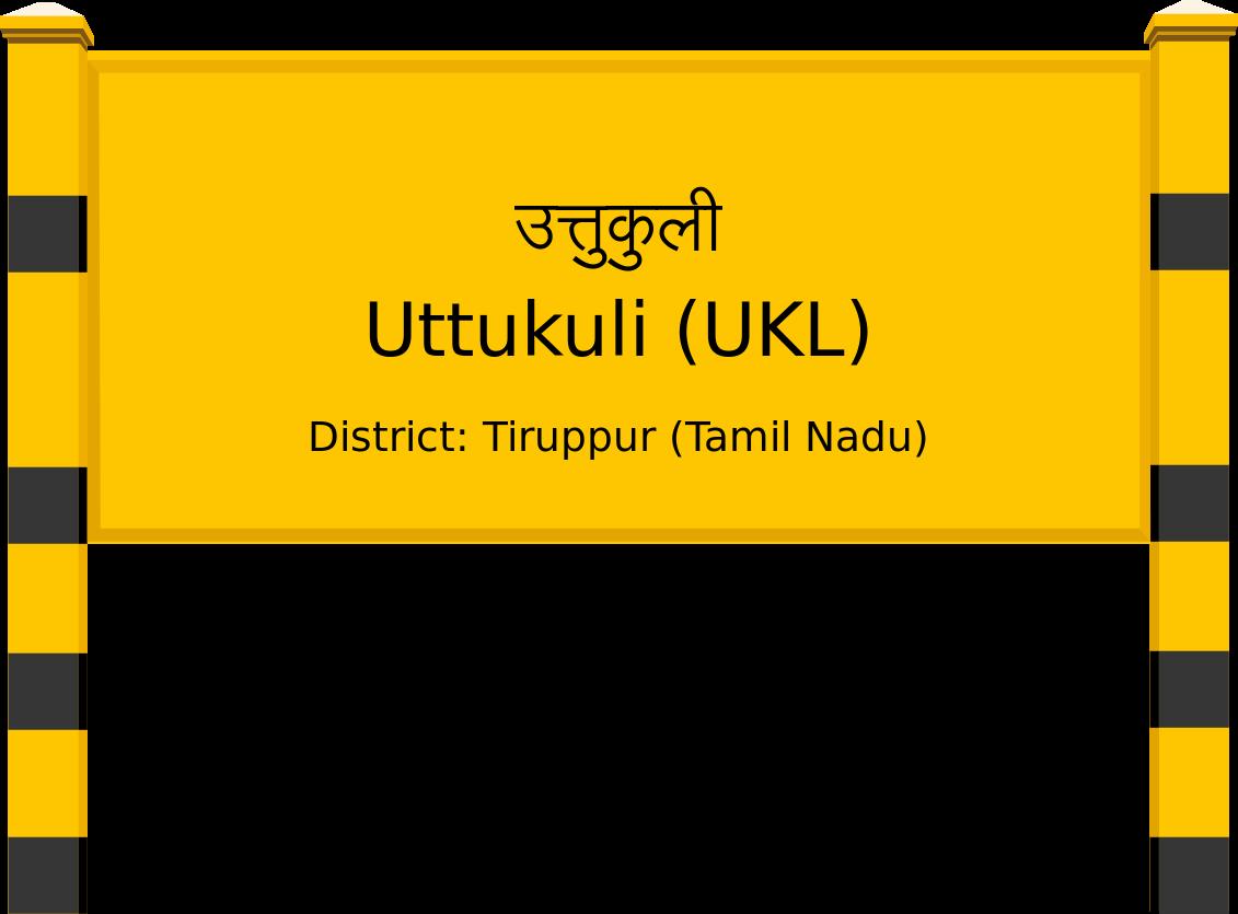 Uttukuli (UKL) Railway Station