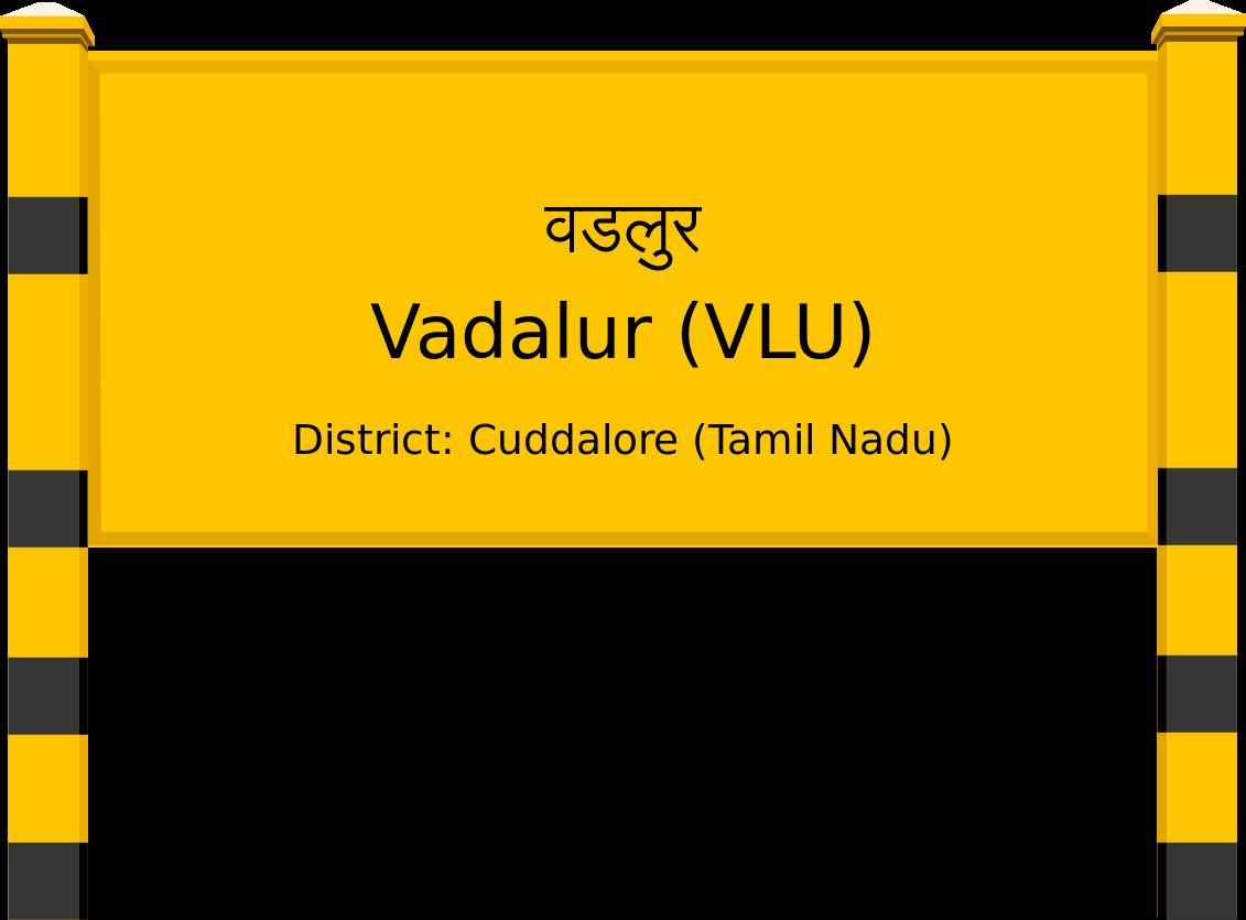 Vadalur (VLU) Railway Station