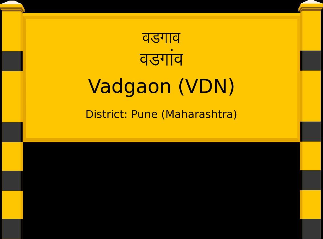 Vadgaon (VDN) Railway Station