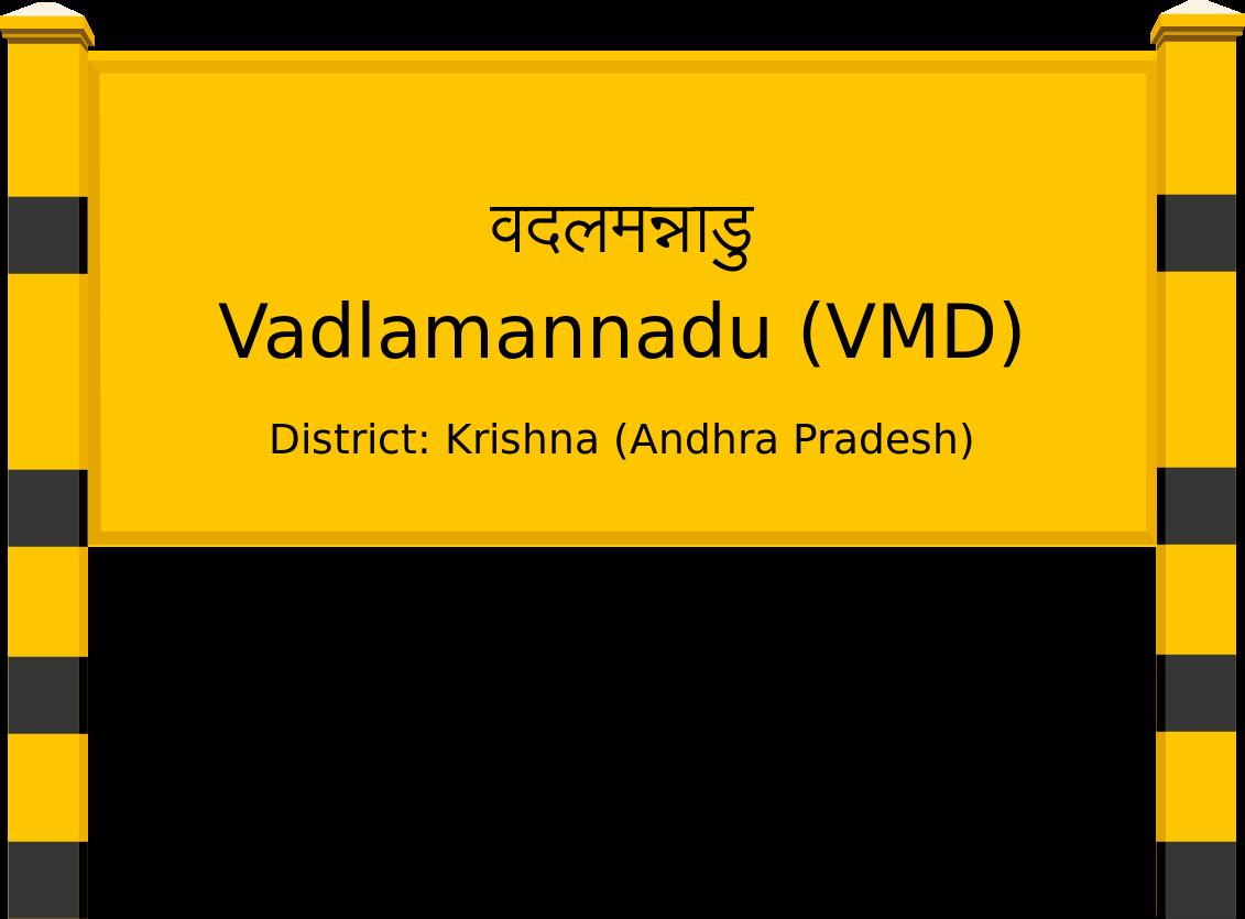 Vadlamannadu (VMD) Railway Station