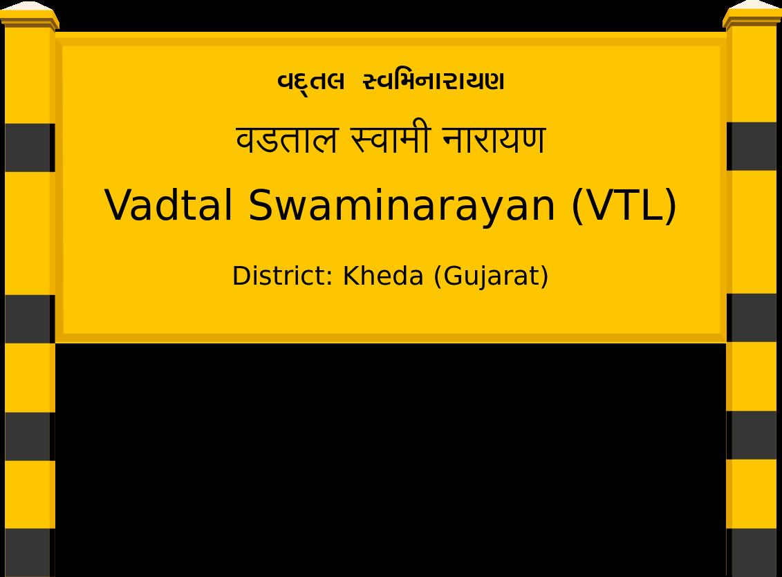 Vadtal Swaminarayan (VTL) Railway Station