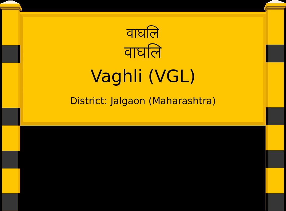 Vaghli (VGL) Railway Station