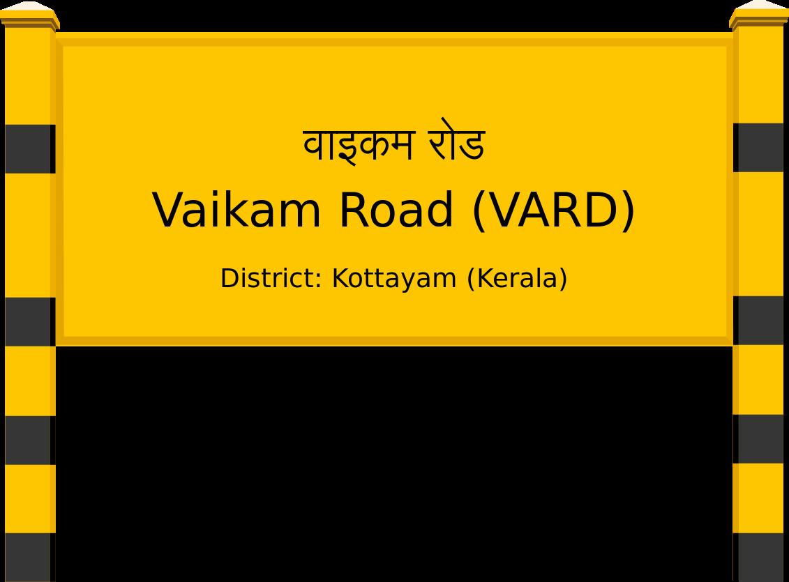 Vaikam Road (VARD) Railway Station