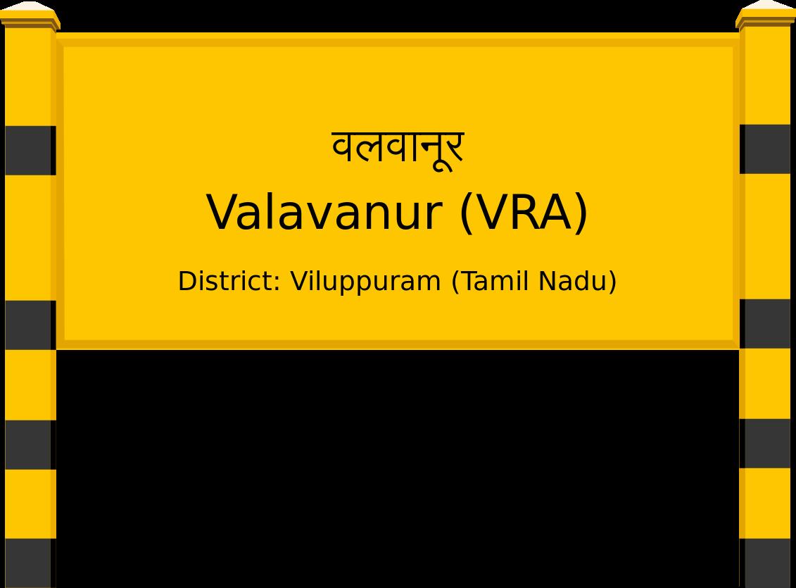 Valavanur (VRA) Railway Station