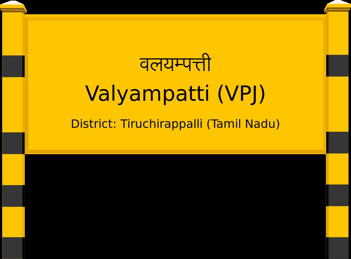 Valyampatti (VPJ) Railway Station