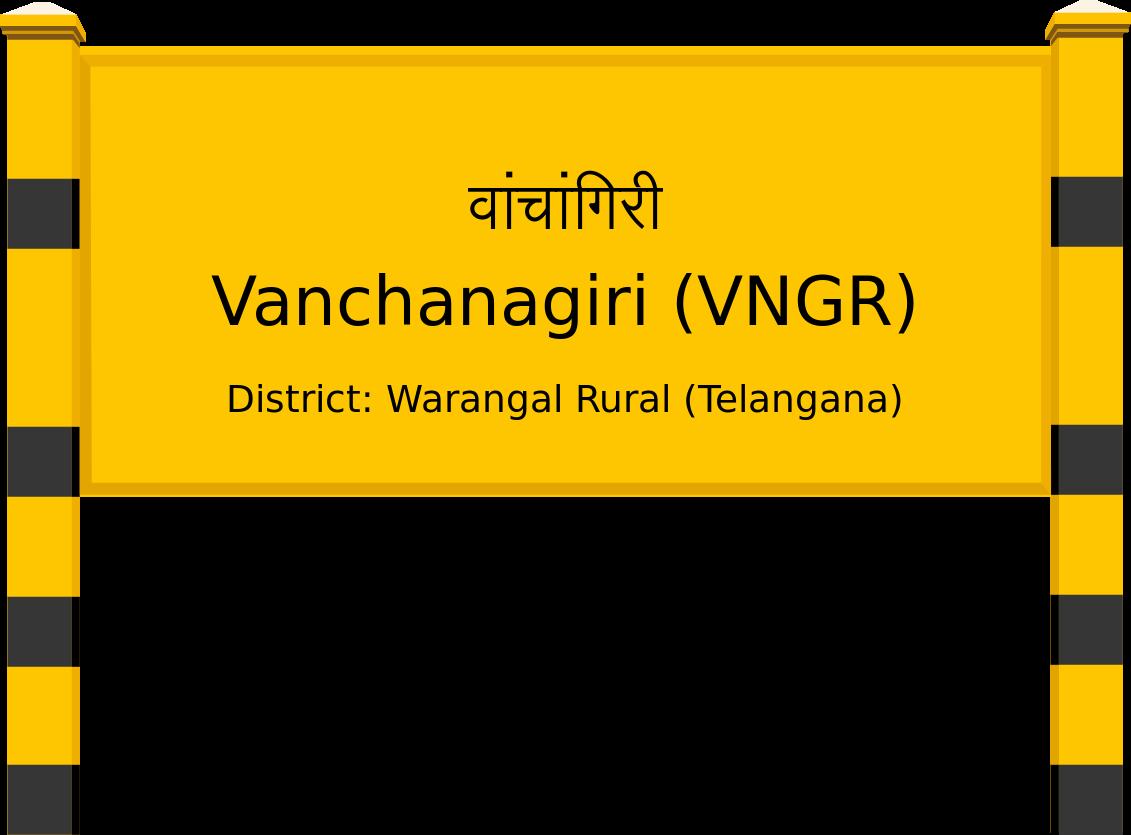 Vanchanagiri (VNGR) Railway Station