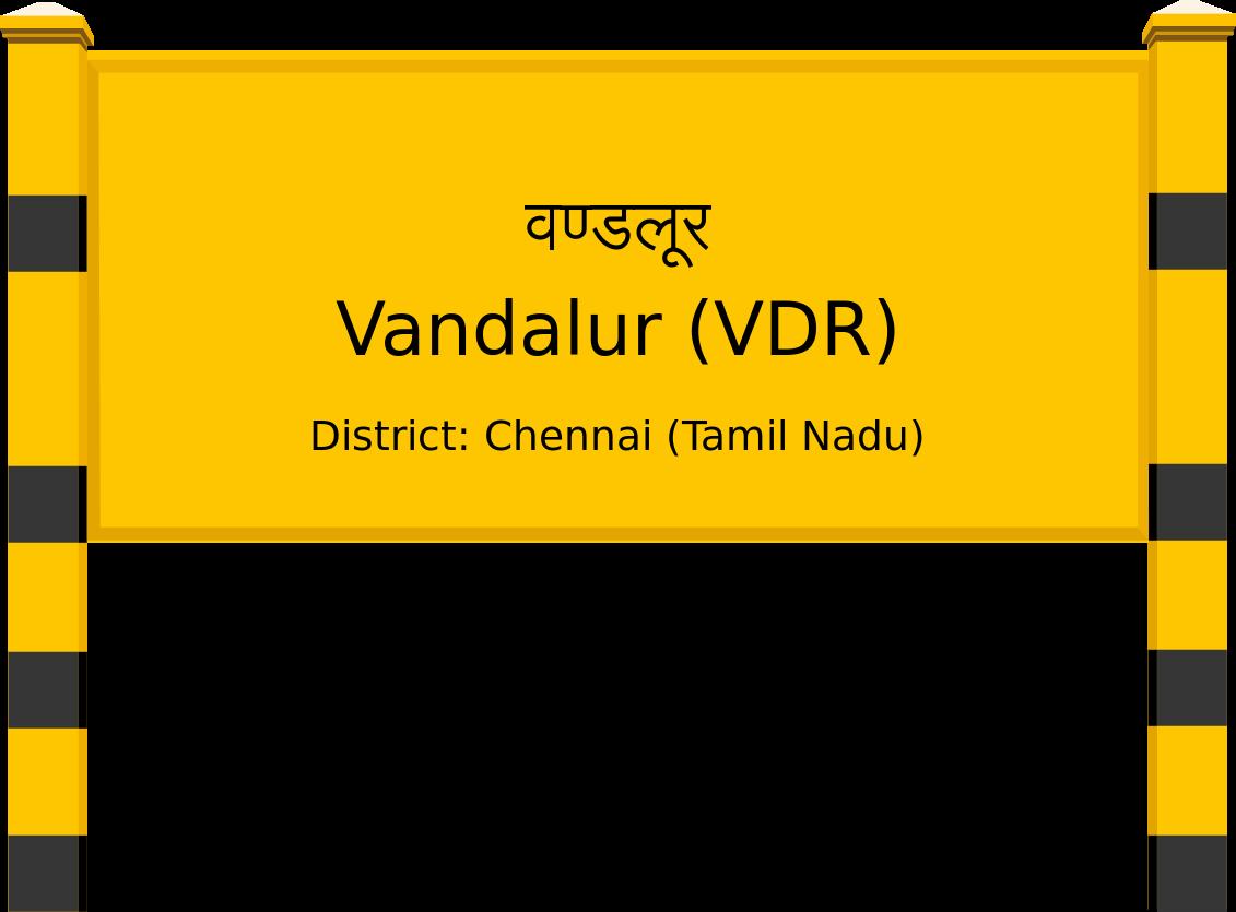 Vandalur (VDR) Railway Station