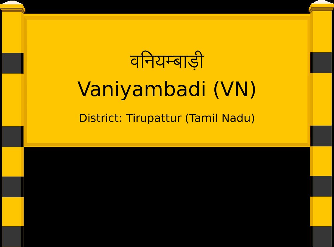 Vaniyambadi (VN) Railway Station