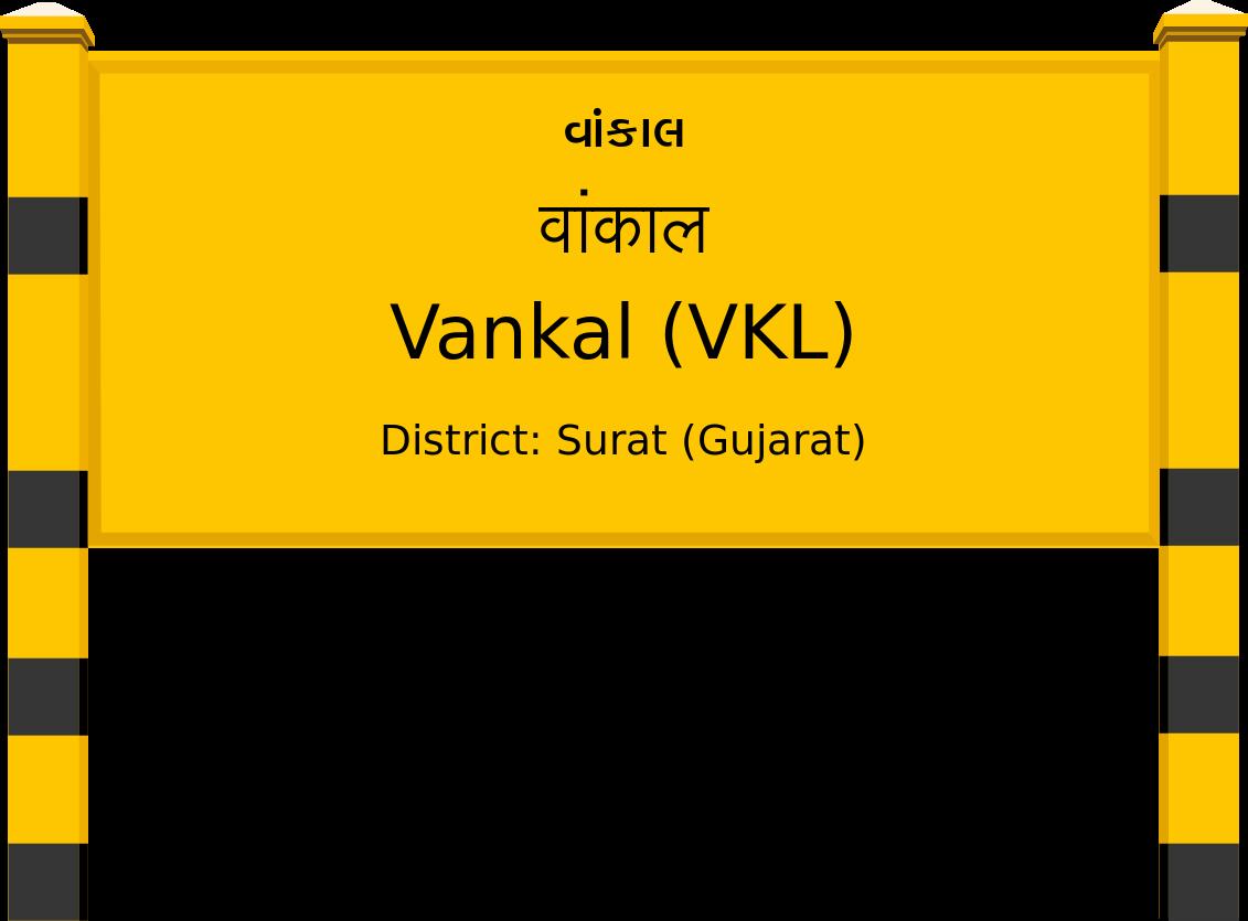 Vankal (VKL) Railway Station