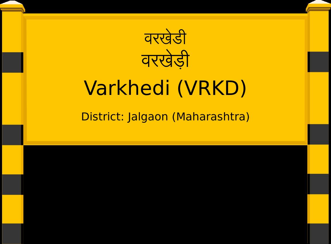 Varkhedi (VRKD) Railway Station