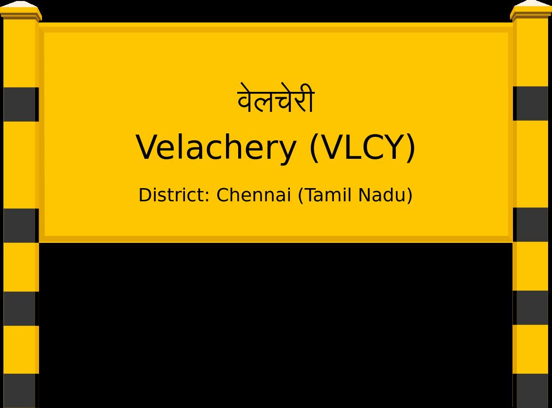 Velachery (VLCY) Railway Station