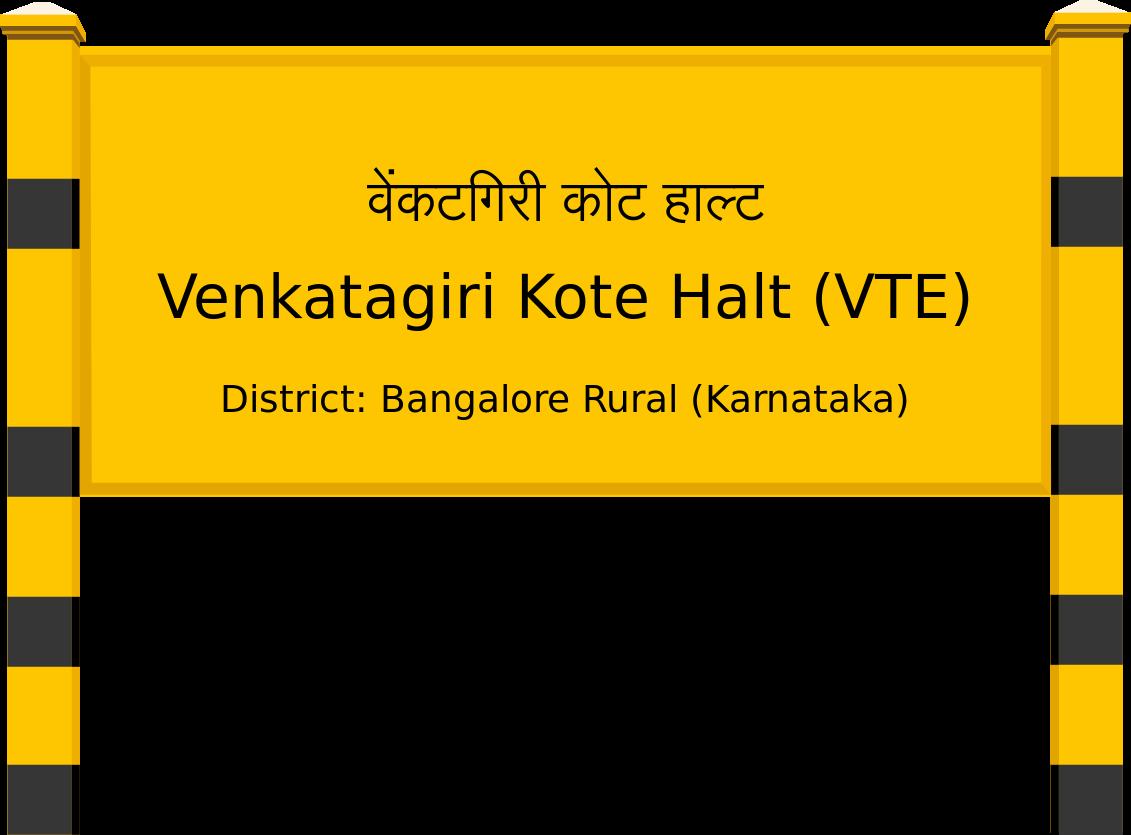 Venkatagiri Kote Halt (VTE) Railway Station