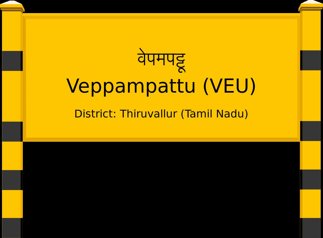 Veppampattu (VEU) Railway Station