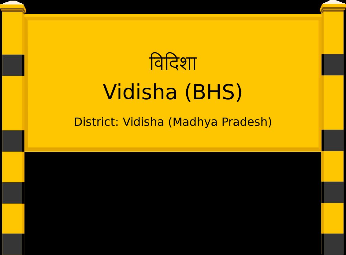 Vidisha (BHS) Railway Station