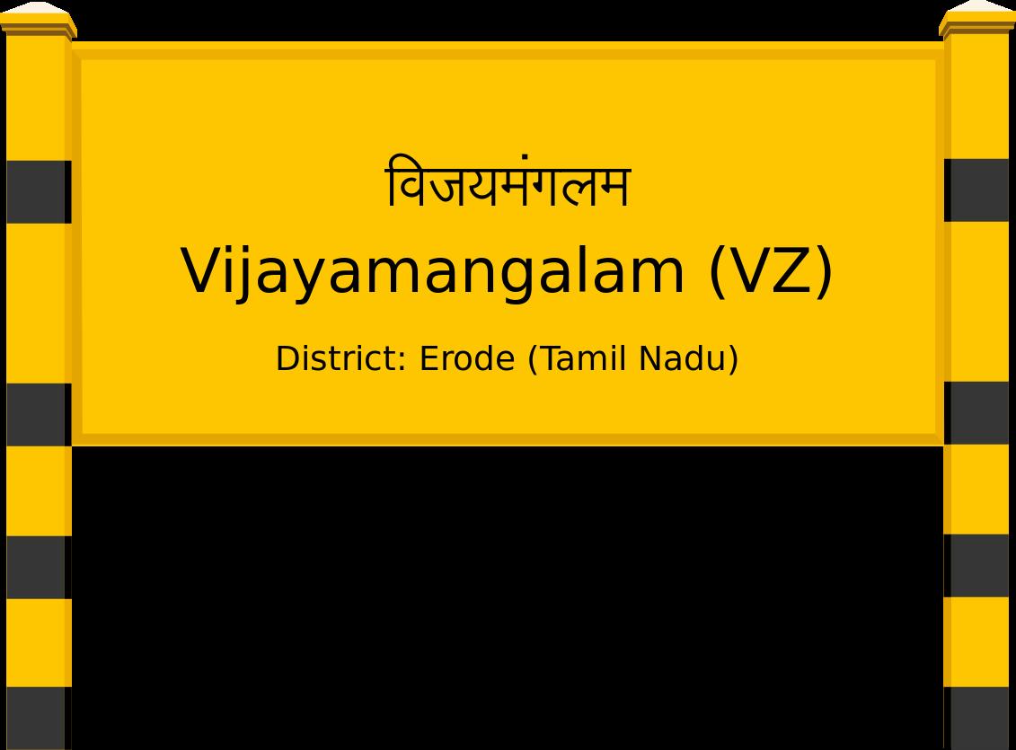 Vijayamangalam (VZ) Railway Station