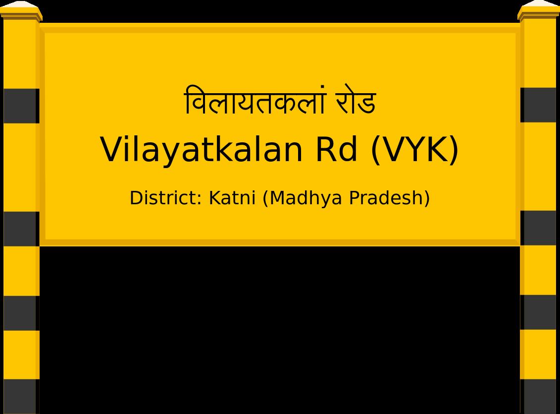 Vilayatkalan Rd (VYK) Railway Station