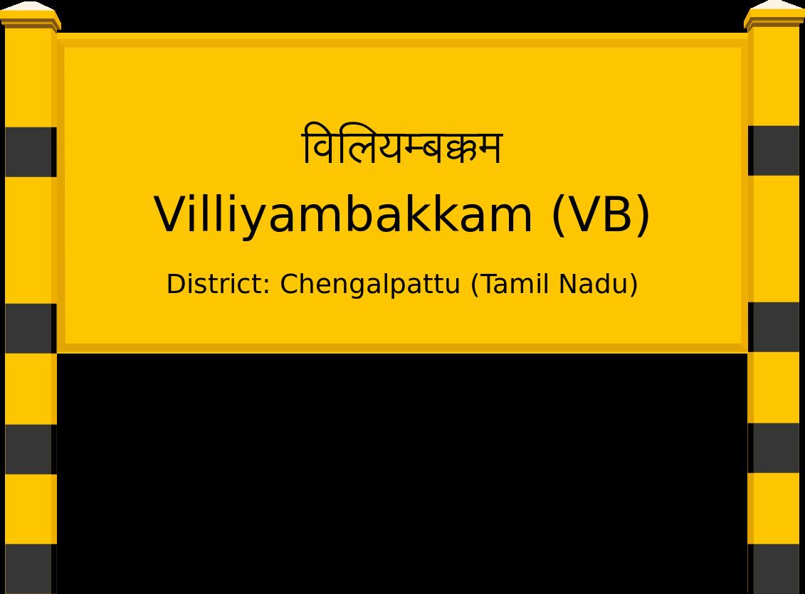 Villiyambakkam (VB) Railway Station