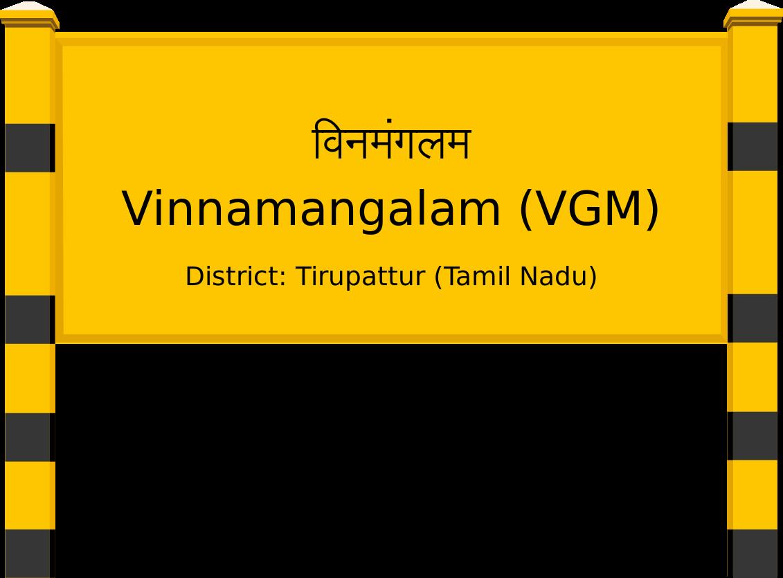 Vinnamangalam (VGM) Railway Station