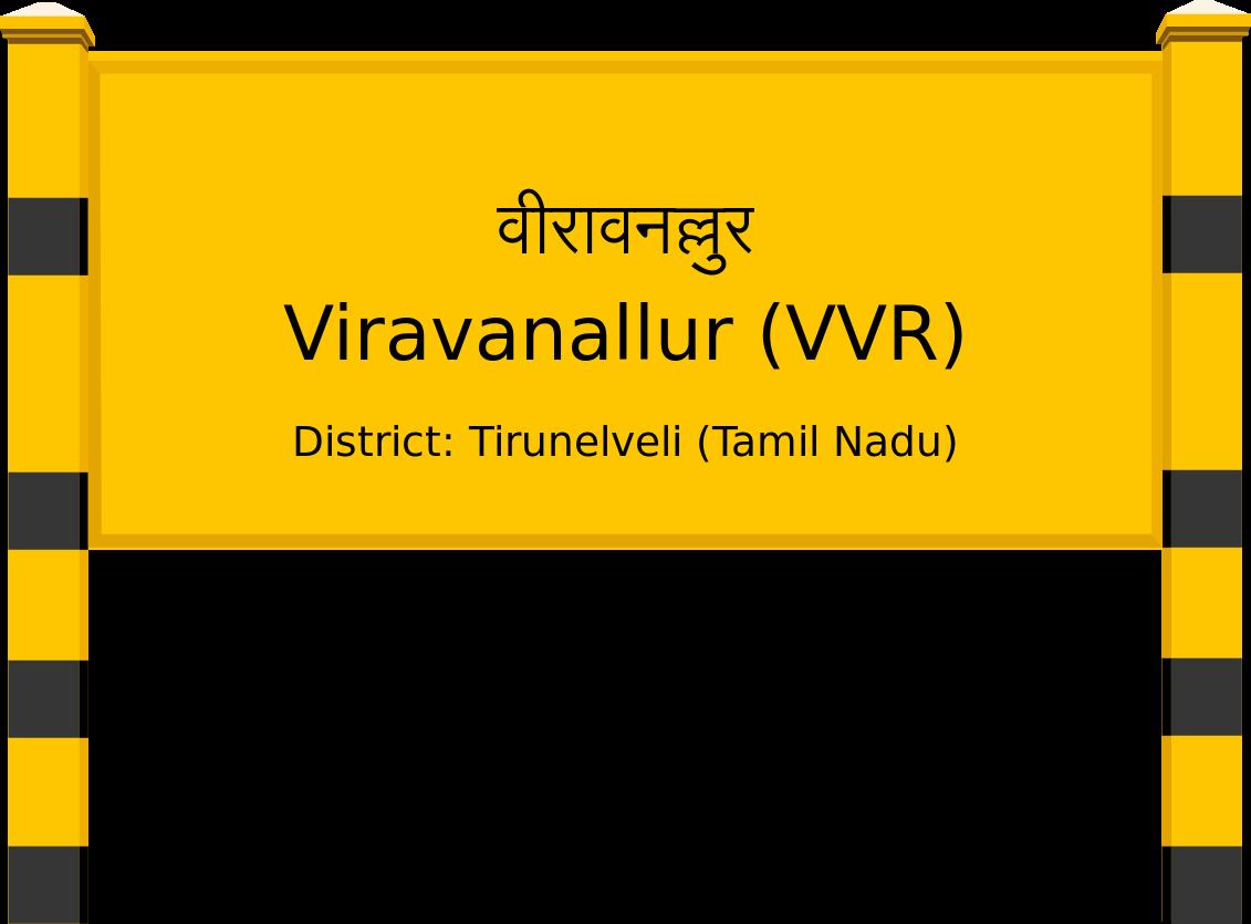 Viravanallur (VVR) Railway Station