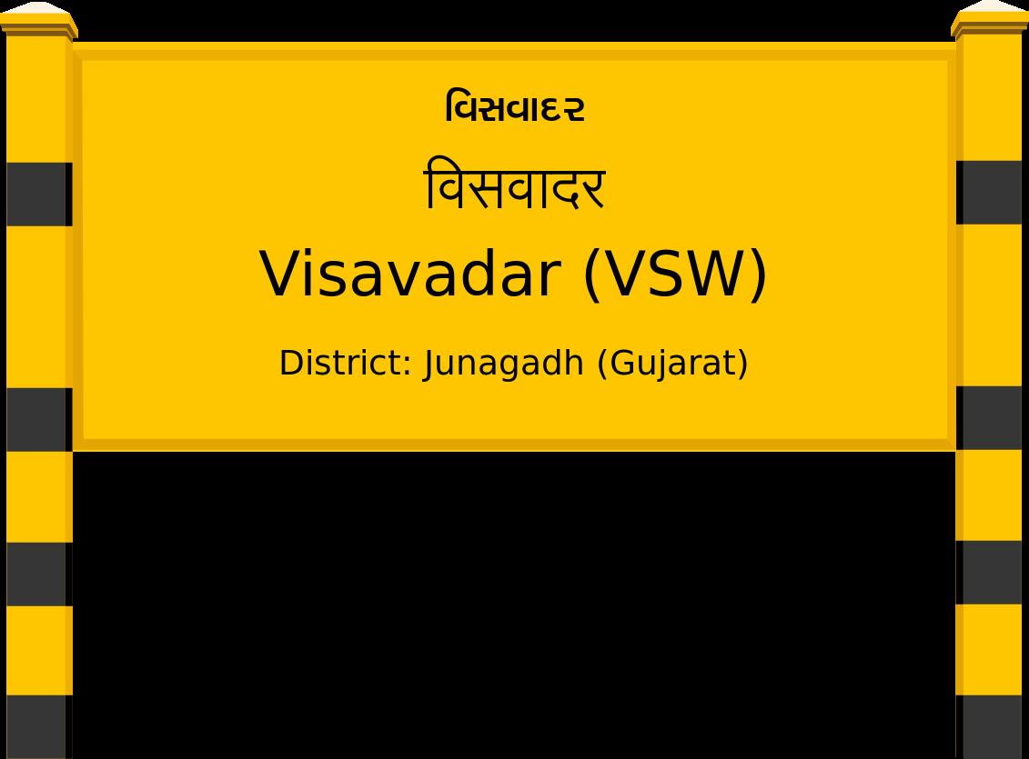Visavadar (VSW) Railway Station