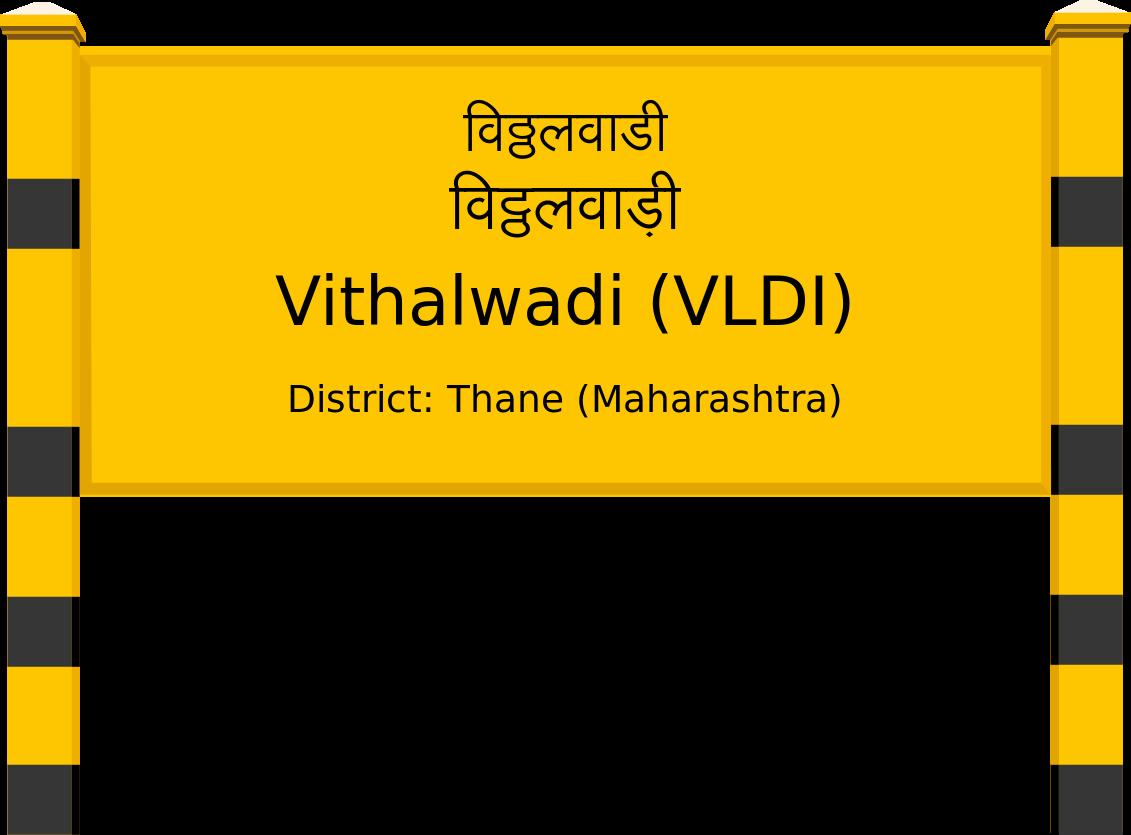 Vithalwadi (VLDI) Railway Station