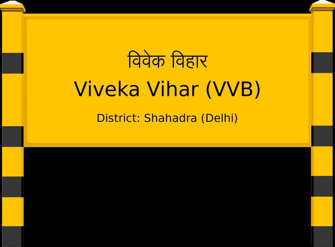 Viveka Vihar (VVB) Railway Station